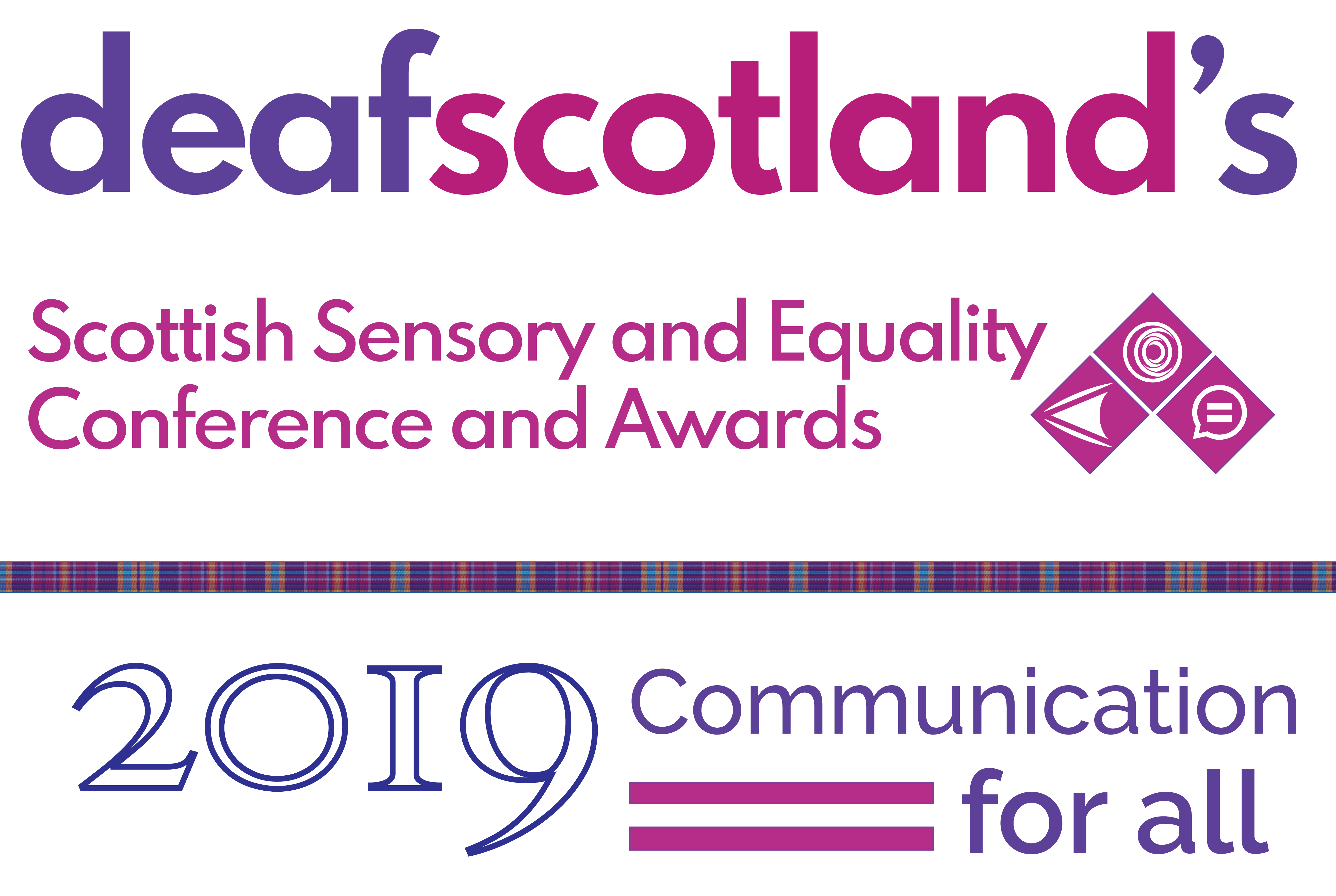 logo reads deaf scotland's Scottish Sensory and Equality Conference and Awards, 2019 - Communications for all